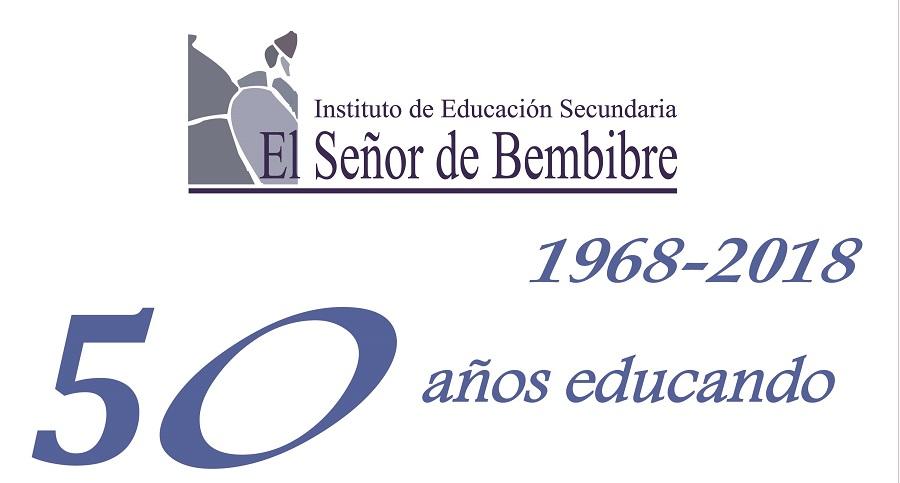El Instituto De Educación Secundaria El Señor De Bembibre Celebra Su 50 Aniversario Agenda Del Bierzo