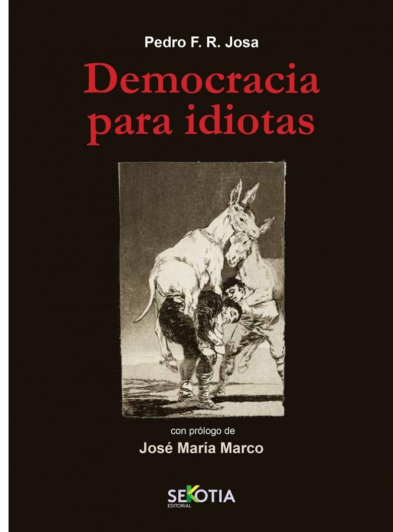 portada libro democracia para idiotas pedro ramos josa