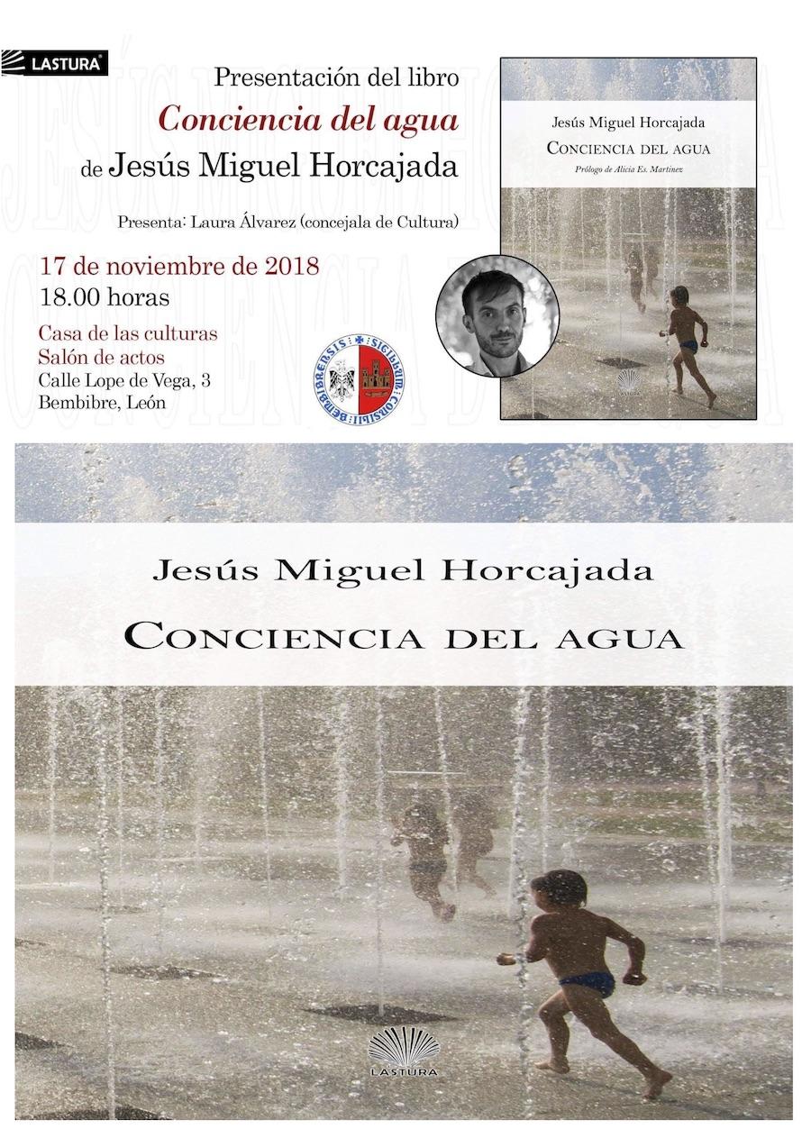 Jesús Miguel Horcajada Bembibre 'Conciencia del agua'