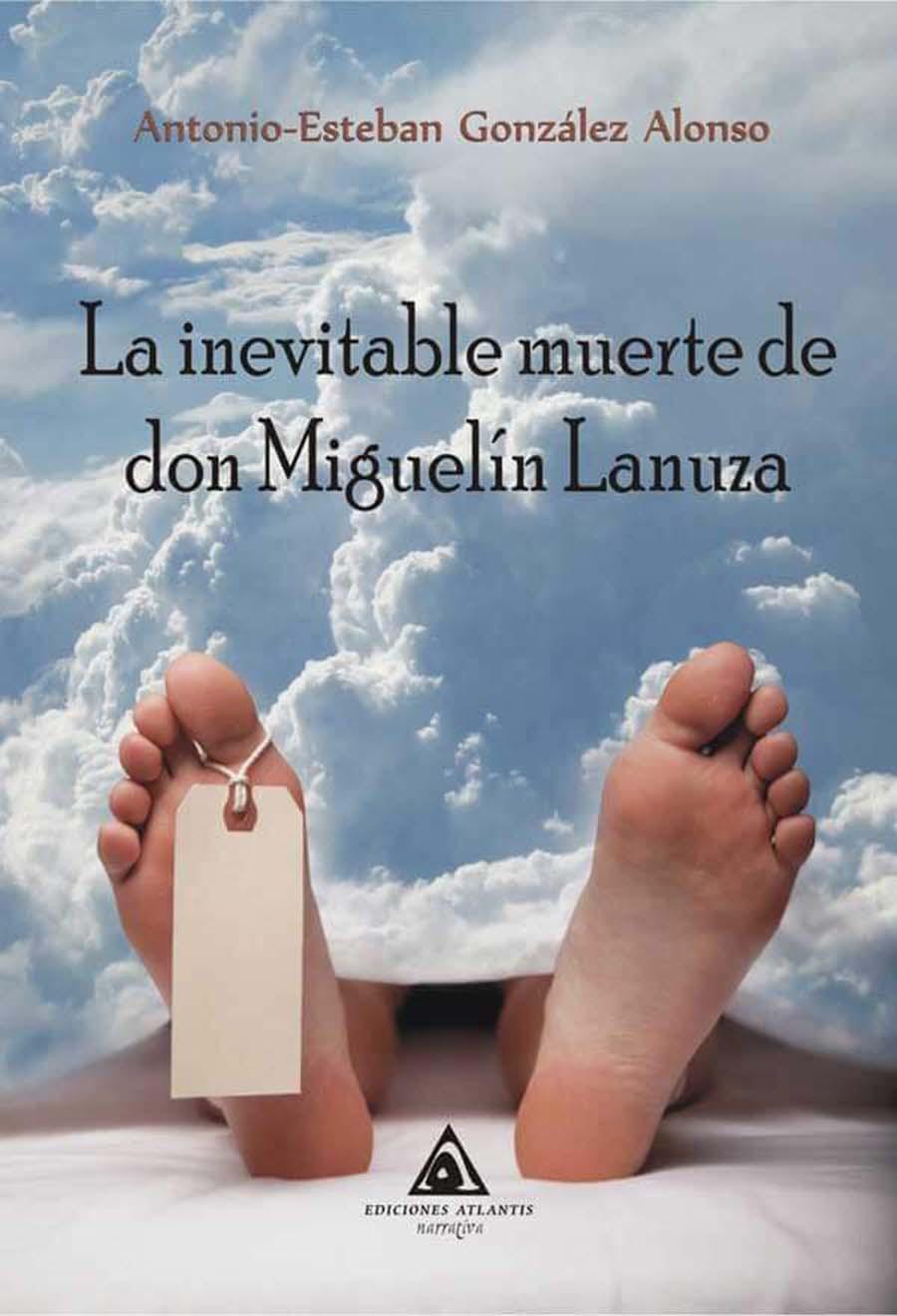 portada presentacion la inevitable muerte de don miguelin lanuza carracedelo el bierzo