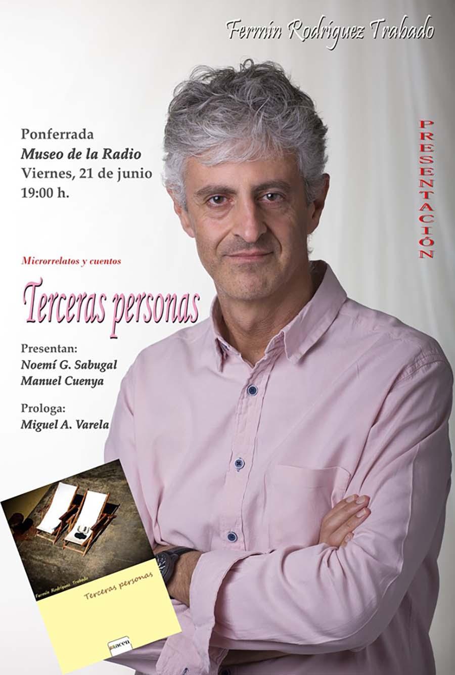 cartel presentacion terceras pesonas fermin rodirguez trabado museo radio ponferrada el bierzo